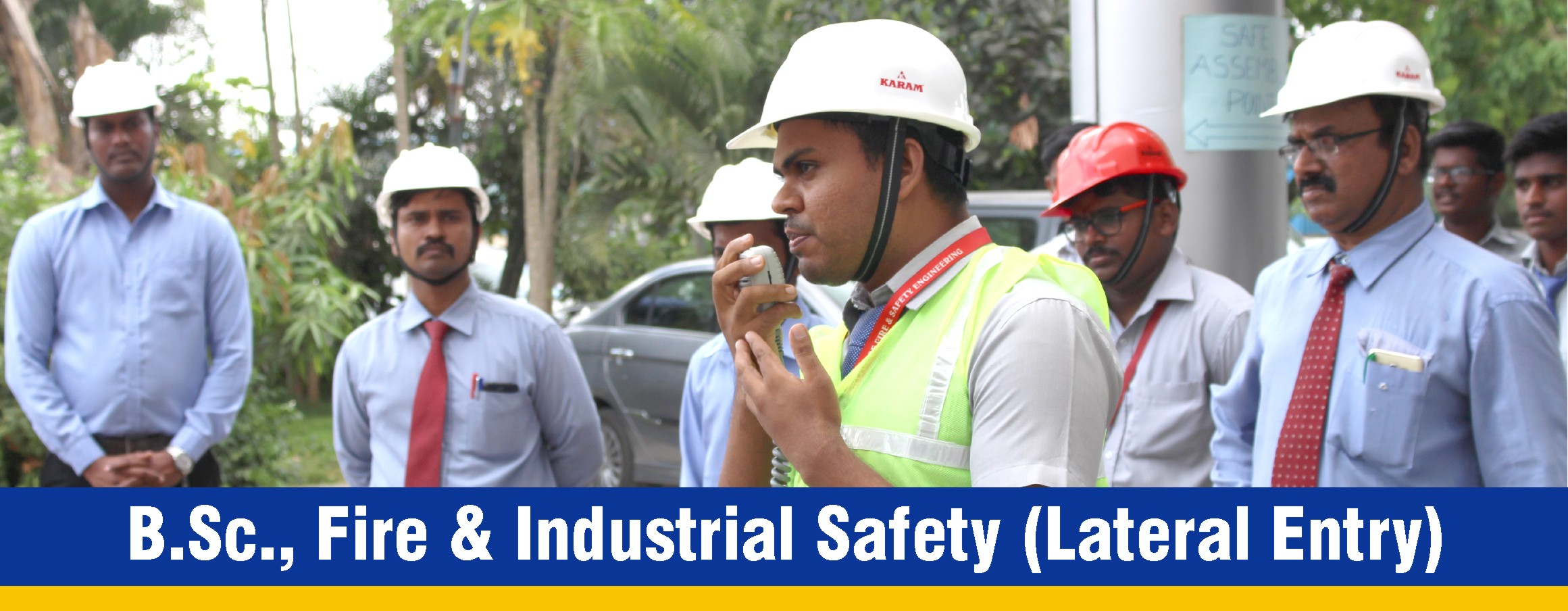 Bsc Fire and Industrial Safety Lateral Entry